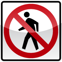 NO PEDESTIAN CROSSING Sign