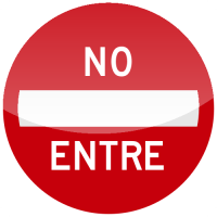 NO ENTRE Sign